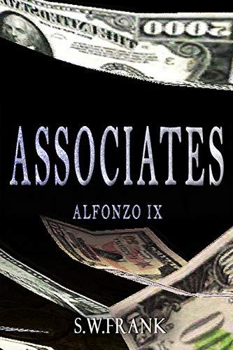 Associates (Alfonzo Series Book 9) eBook: S W  Frank: Amazon
