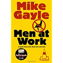 Men at Work. Mike Gayle (Quick Reads 2011)