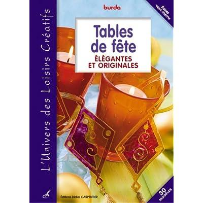 Tables de fête : Elégantes et originales