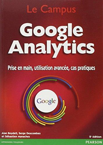 Google analytics par Serge Descombes, Alan Boydell, Sébastien Manaches