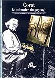 Corot - La mémoire du paysage