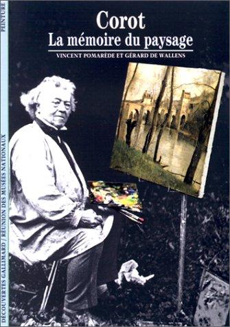 Corot : La mémoire du paysage par Vincent Pomarède