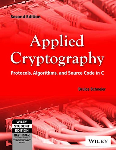 APPLIED CRYPTOGRAPHY : PROTOCOLS, ALGORITHMS AND SOURCE CODE IN C 2 EDITION