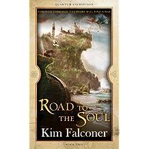 Road to the Soul: Quantum Encryption Bk 2