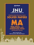 JNU Chapterwise Previous Years' Solved Papers MA Politics with International Studies