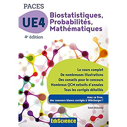 PACES UE 4 Biostatistiques Probabilités Mathématiques - 4e ed. : Manuel, cours + QCM corrigés