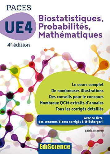 PACES UE 4 Biostatistiques Probabilités Mathématiques - 4e ed. : Manuel, cours + QCM corrigés (French Edition)