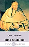 Obras Completas de Tirso de Molina