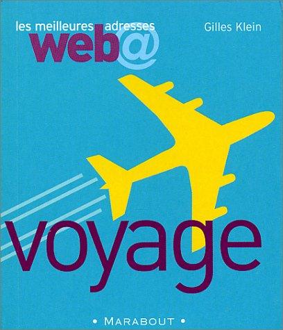 Les Meilleures adresses Web : Voyage