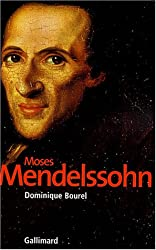 Moses Mendelssohn et la Naissance du judaïsme moderne