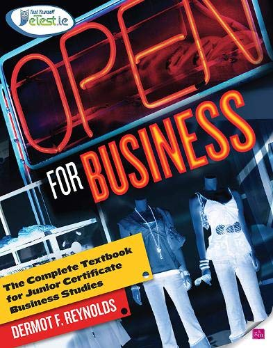 Open for Business: The Complete Textbook for Junior Certificate Business Studies
