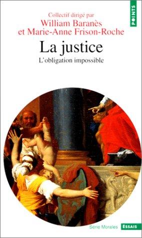 La Justice par William Baranes, Marie-anne Frison-roche