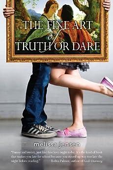 The Fine Art of Truth or Dare von [Jensen, Melissa]