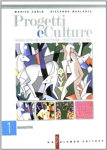 Progetti e culture. Per le Scuole superiori: 1
