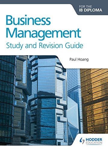 Business Management for the IB Diploma Study and Revision Guide (Study & Revision Guide) (English Edition)