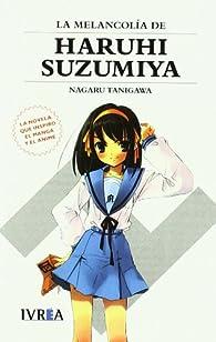 Melancolía de Haruhi Suzumiya ) par Nagaru Tanigawa
