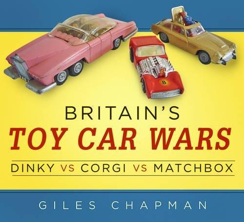 BRITAINS TOY CAR WARS por Giles Chapman