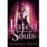 Fated Souls (The Fated Saga Book 1) (English Edition)