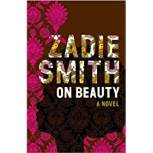On Beauty by Zadie Smith (2005-06-04)