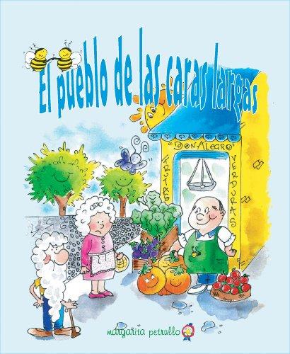 El pueblo de las caras largas (Cuidemos la Vida) por Margarita Petrullo