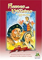 Heroes and Villains of History 1216 AD-1564 AD (Colour, Keep & Learn)