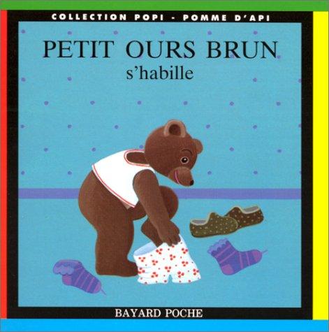 Petit Ours Brun s'habille par Danièle Bour