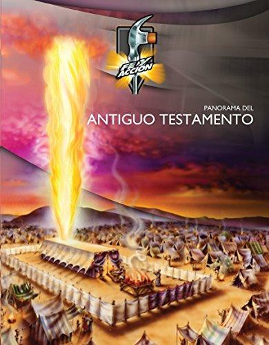 Panorama del Antiguo Testamento: Formato similar al libro impreso [se ve como el libro impreso pero a todo color] (Serie fe y acción nº 1043)
