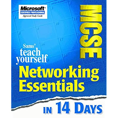 TEACH YOURSELF MCSE NETWORKING ESSENTIALS IN 14 DAYS. Edition anglaise
