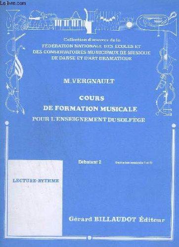 Cours de formation musicale pour l'enseignement du solfège : Débutant 2. Initiation musicale 2 et 3