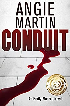 Conduit (An Emily Monroe Novel, Book One) (English Edition)