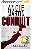 Conduit: A gripping serial killer psychological thriller (An Emily Monroe Novel, Book One) (English Edition)