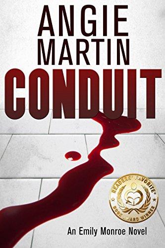 Conduit (An Emily Monroe Novel, Book One) (English Edition)