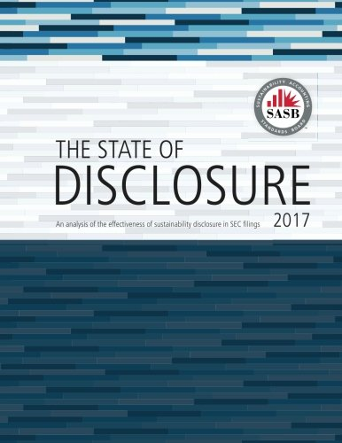 Pdf download the state of disclosure report 2017 volume 2 downlaod read online the state of disclosure report 2017 volume 2 volume 2 an analysis of 2016 filings pdf sustainability accounting standards board free fandeluxe Images