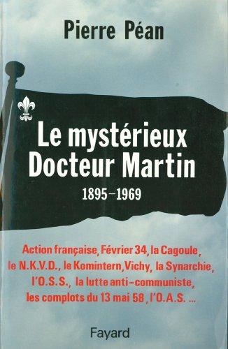 le-mystrieux-docteur-martin-1895-1969-documents