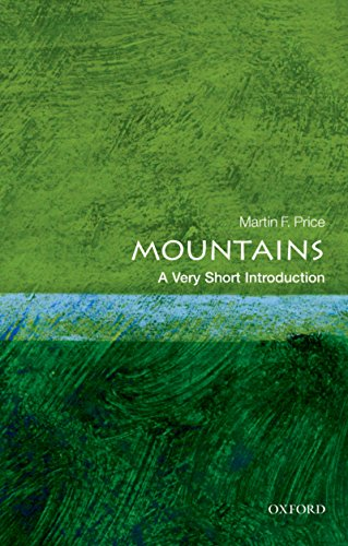 Mountains: A Very Short Introduction (Very Short Introductions) (English Edition) por Martin Price