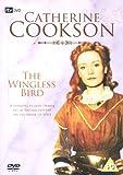 Catherine Cookson - The Wingless Bird [UK Import]