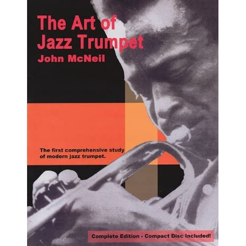 The Art of Jazz Trumpet by John McNeil (1999-09-01)