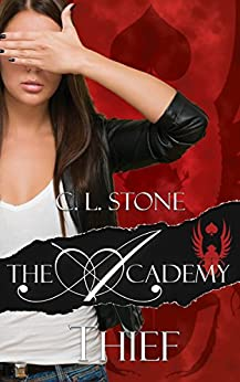 Thief: The Scarab Beetle Series: #1 (The Academy Scarab Beetle Series) (English Edition) von [Stone, C. L.]