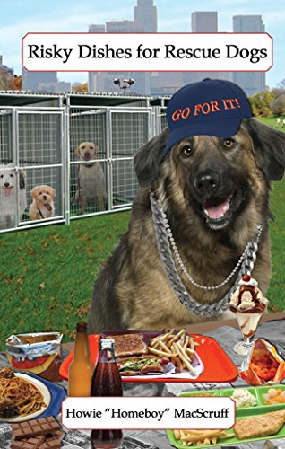 risky-dishes-for-rescue-dogs-gourmet-recipes-for-dogs-dog-lovers-cookbooks-from-the-canine-cuisine-t