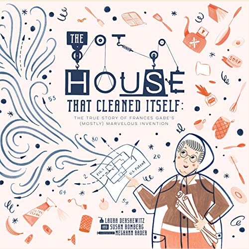 The House That Cleaned Itself: The True Story of Frances