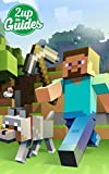 #9: Minecraft Strategy Guide & Game Walkthrough - Cheats, Tips, Tricks, AND MORE!