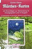 Märchen-Karten: Mit Vorschlägen zur Verwendung im Einzelgespräch und in Gruppen