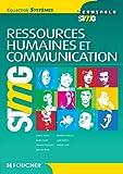Systèmes Ressources Humaines et Communication Tle Bac STMG