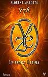 Yzé et le projet Ultima par Marotta