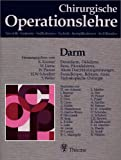 Chirurgische Operationslehre, 10 Bde. in 12 Tl.-Bdn. u. 1 Erg.-Bd., Bd.6, Darm
