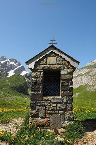 Alpine Stone (A Little Stone Chapel in an Alpine Village in Europe Journal: 150 Page Lined Notebook/Diary)
