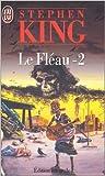 Le Fléau, tome 2 de Stephen King ( 4 janvier 1999 )