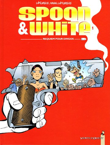 Spoon & White, Tome 1 : Requiem pour dingos