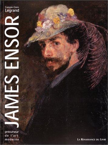 JAMES ENSOR. Précurseur de l'art moderne