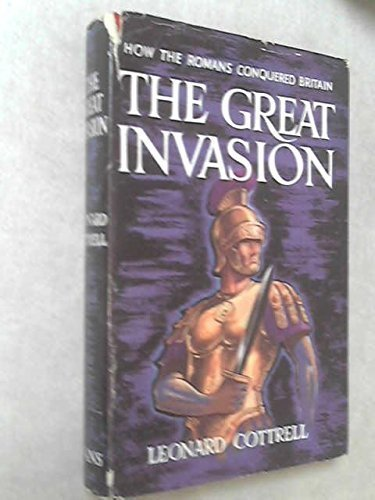 Great Invasion by Leonard Cottrell (1958-12-01)